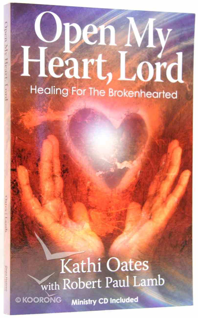 Open My Heart, Lord (Includes Ministry Cd) Paperback