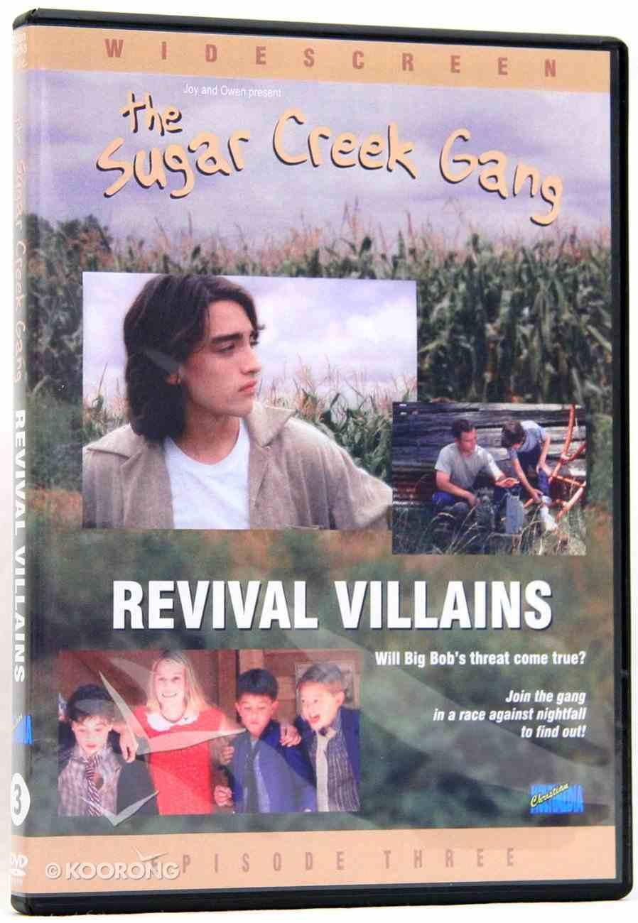 Revival Villains (#03 in Sugar Creek Gang Series) DVD