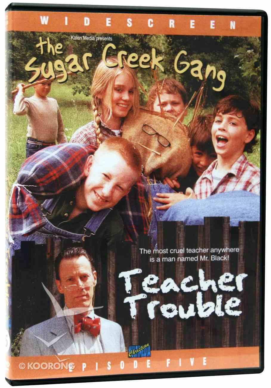 Teacher Trouble (#05 in Sugar Creek Gang Series) DVD