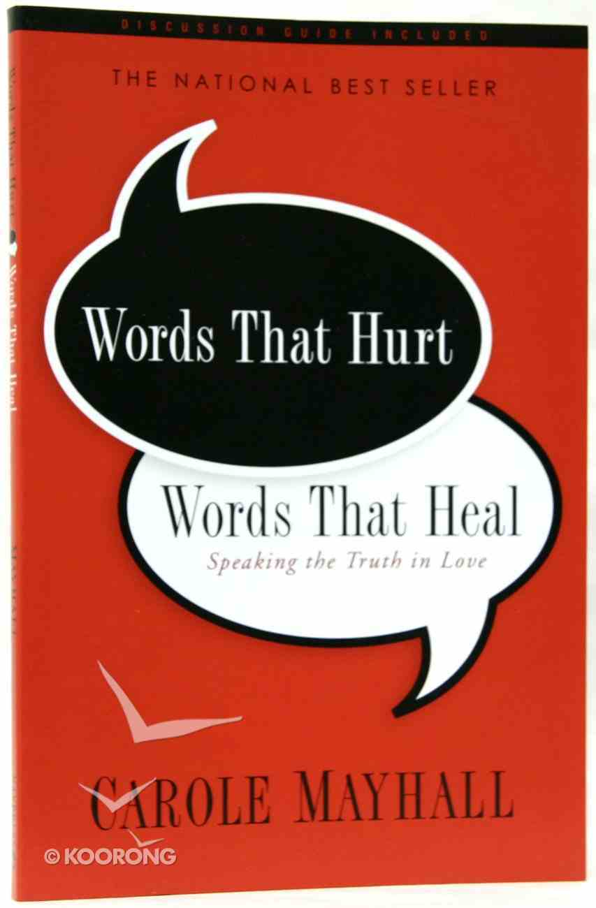 Words That Hurt, Words That Heal Paperback