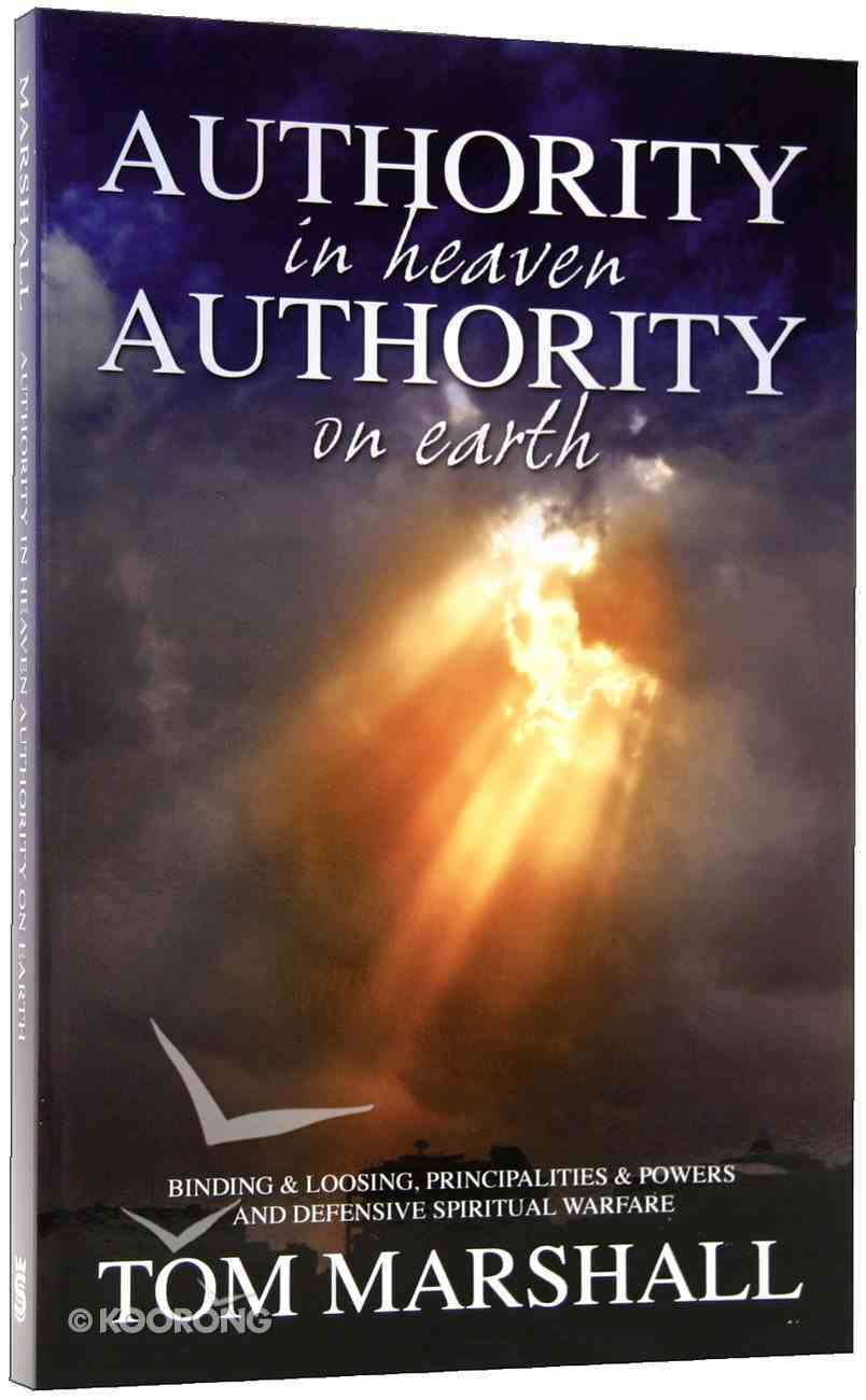 Authority in Heaven, Authority on Earth Paperback