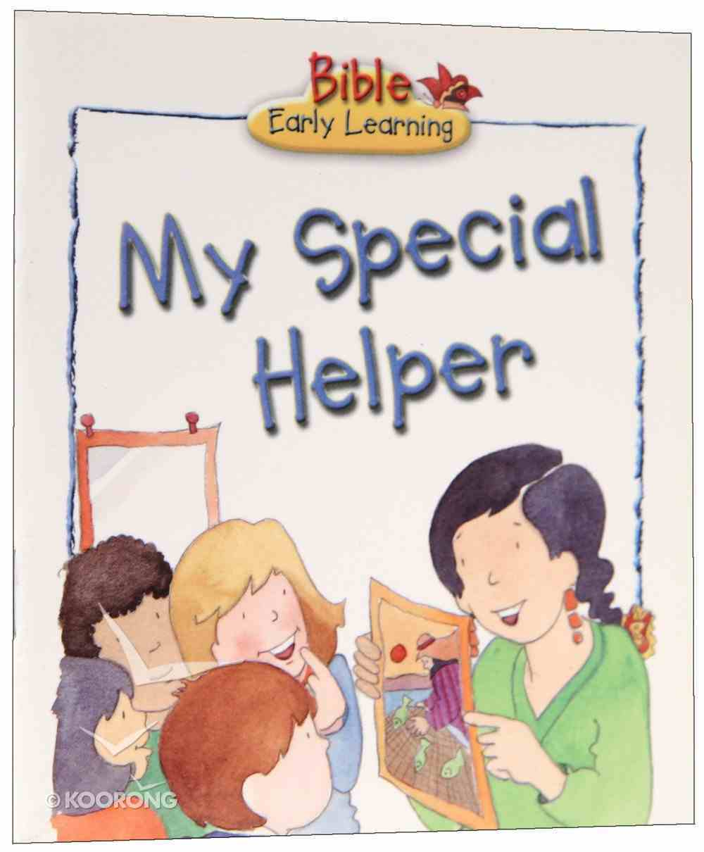 My Special Helper (Bible Early Learning Series Ii) Paperback