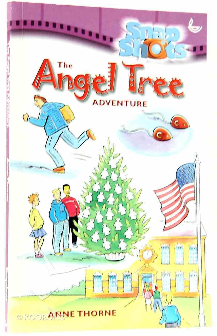 The Angel Tree Adventure (Snapshot Series) Paperback
