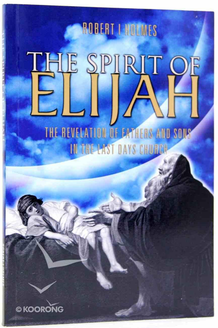 The Spirit of Elijah Paperback