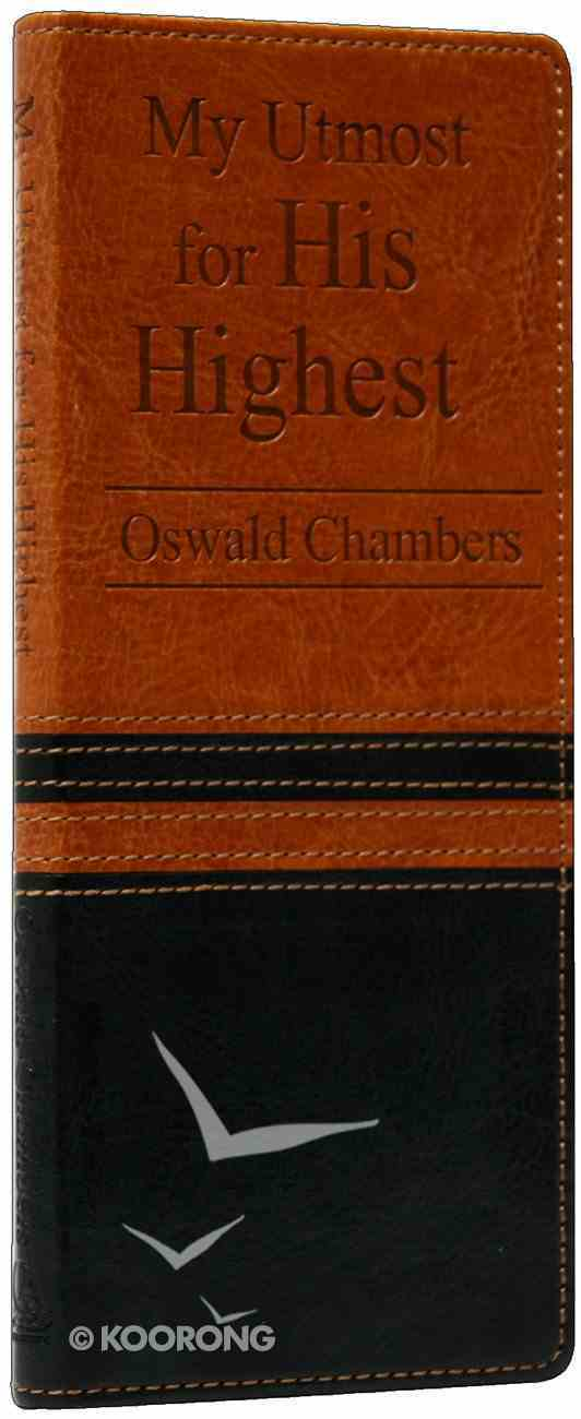 My Utmost For His Highest Bonded Leather