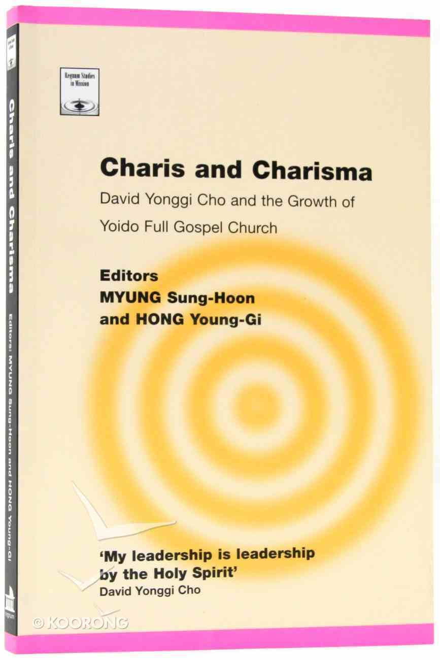 Charis and Charisma (Regnum Studies In Mission Series) Paperback