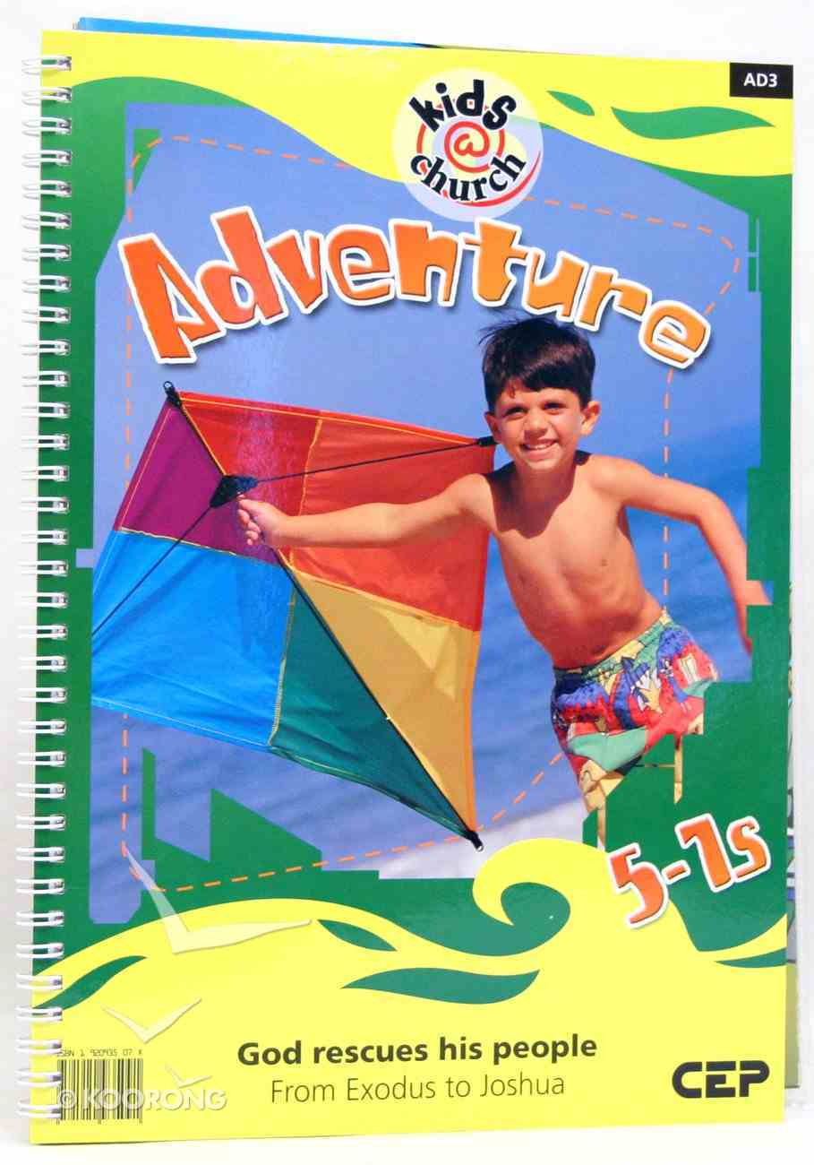Kids@Church 03: Ad3 Ages 5-7 Teacher's Pack (Adventure) (Kids@church Curriculum Series) Pack