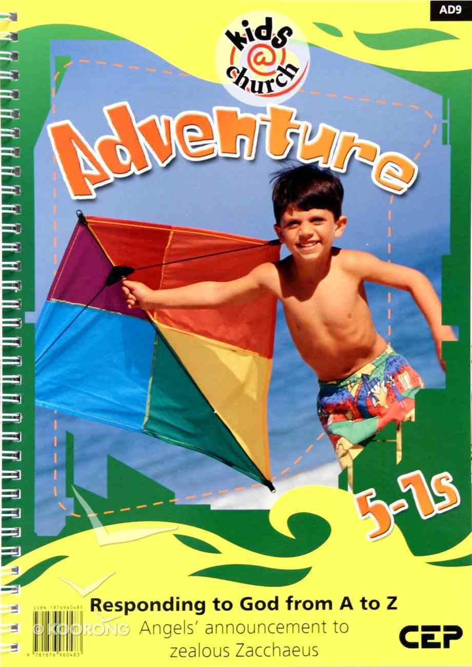 Kids@Church 09: Ad9 Ages 5-7 Teacher's Pack (Adventure) (Kids@church Curriculum Series) Pack