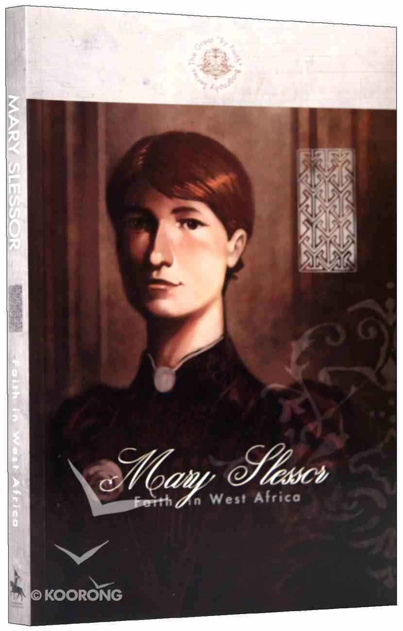 Mary Slessor: Faith in West Africa Paperback