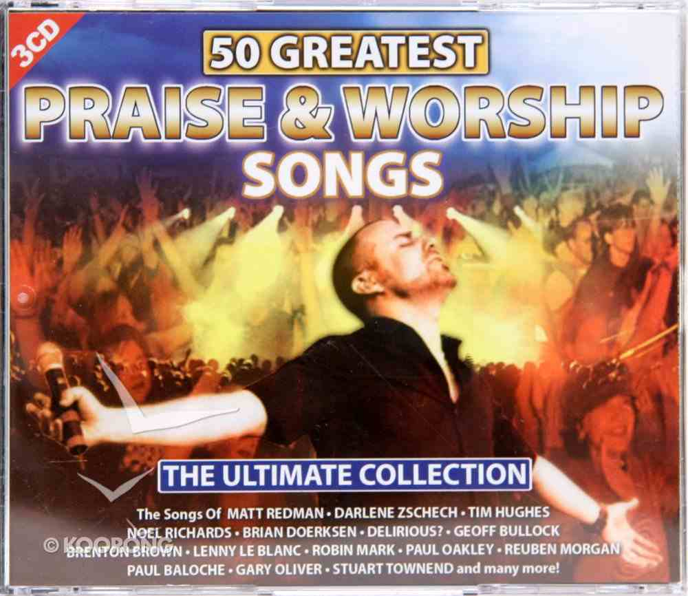 50 Greatest Praise and Worship Songs CD