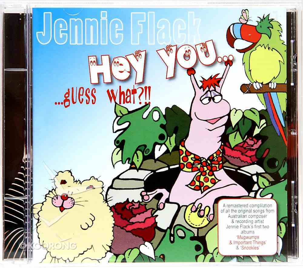 Hey You... Guess What CD