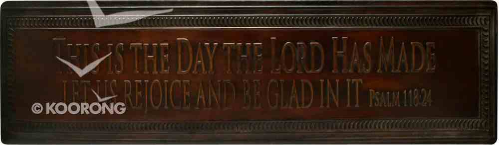 Metal Ironwork: This is the Day Plaque