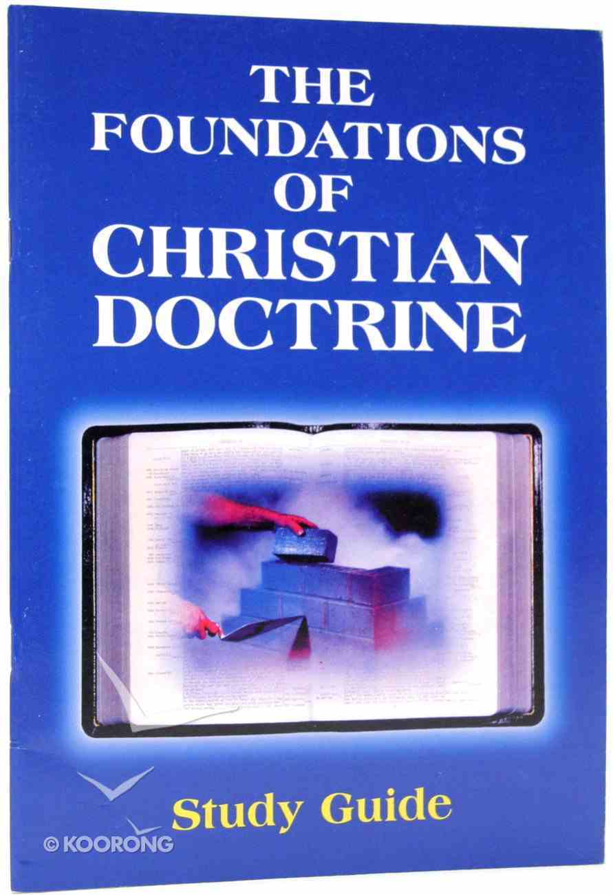 Foundations of Christian Doctrine (Study Guide) Paperback
