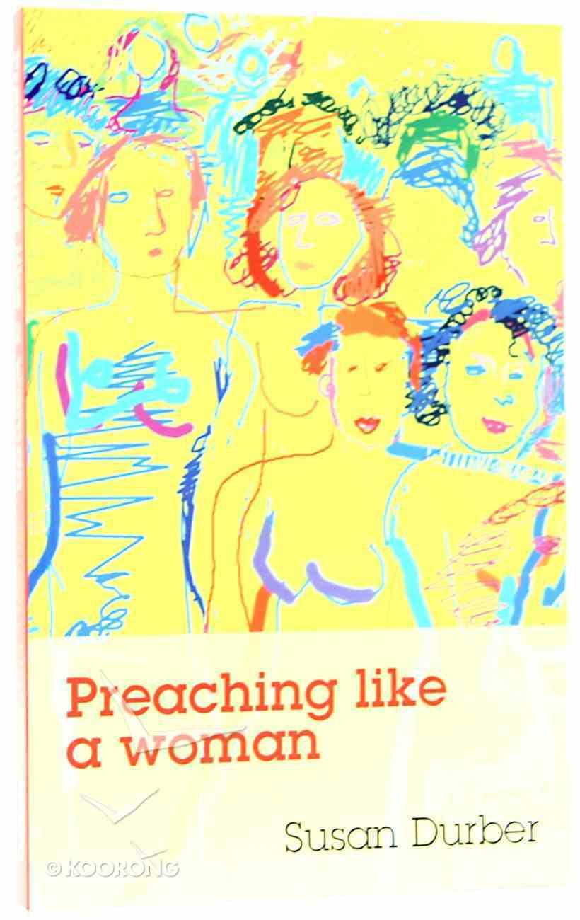 Preaching Like a Woman Paperback