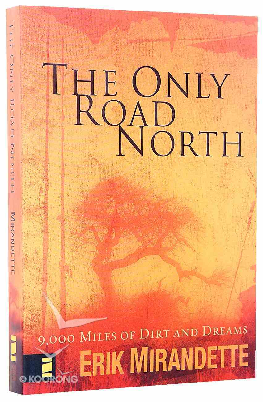 The Only Road North Paperback