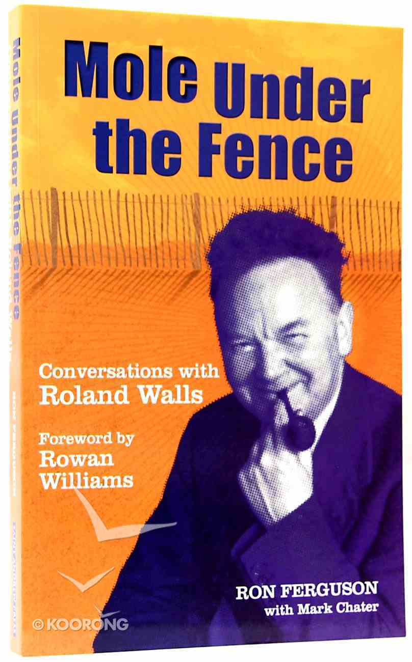 Mold Under the Fence (Roland Walls) Paperback
