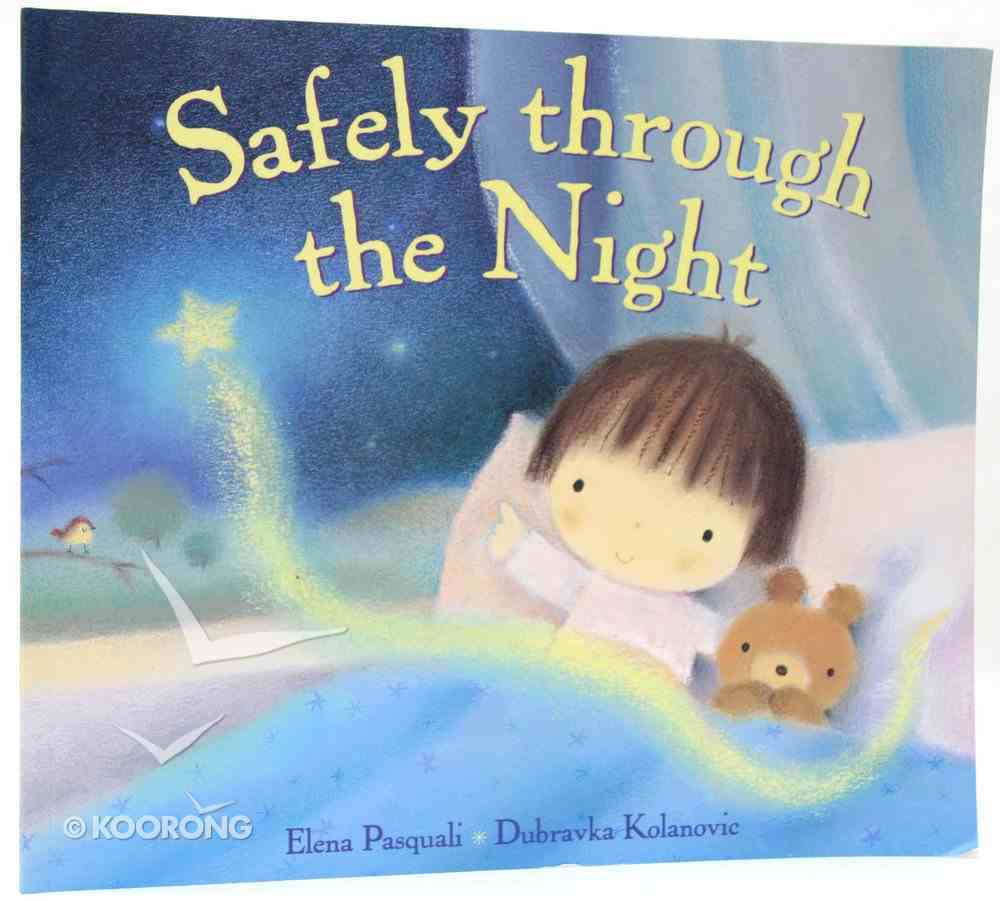 Safely Through the Night Paperback