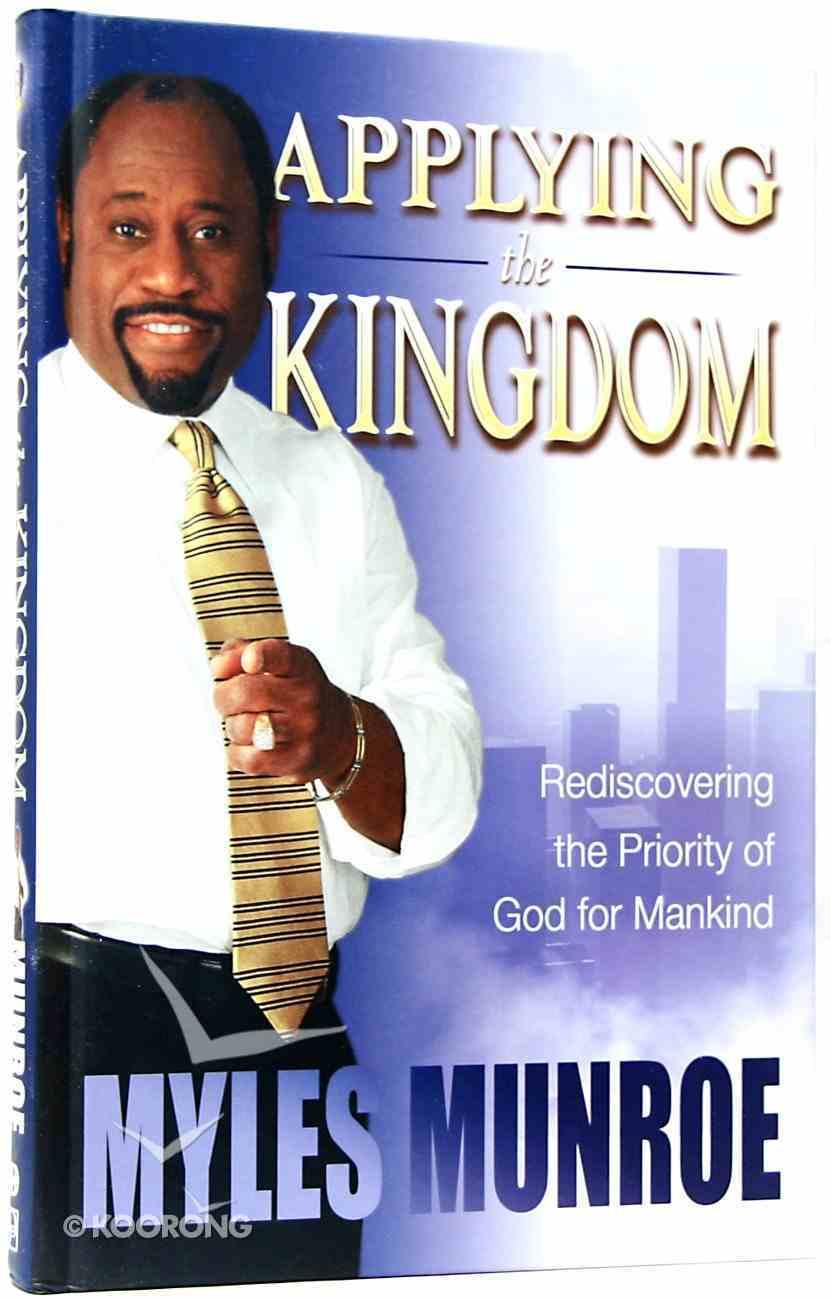 Applying the Kingdom (#03 in Understanding The Kingdom Series) Hardback