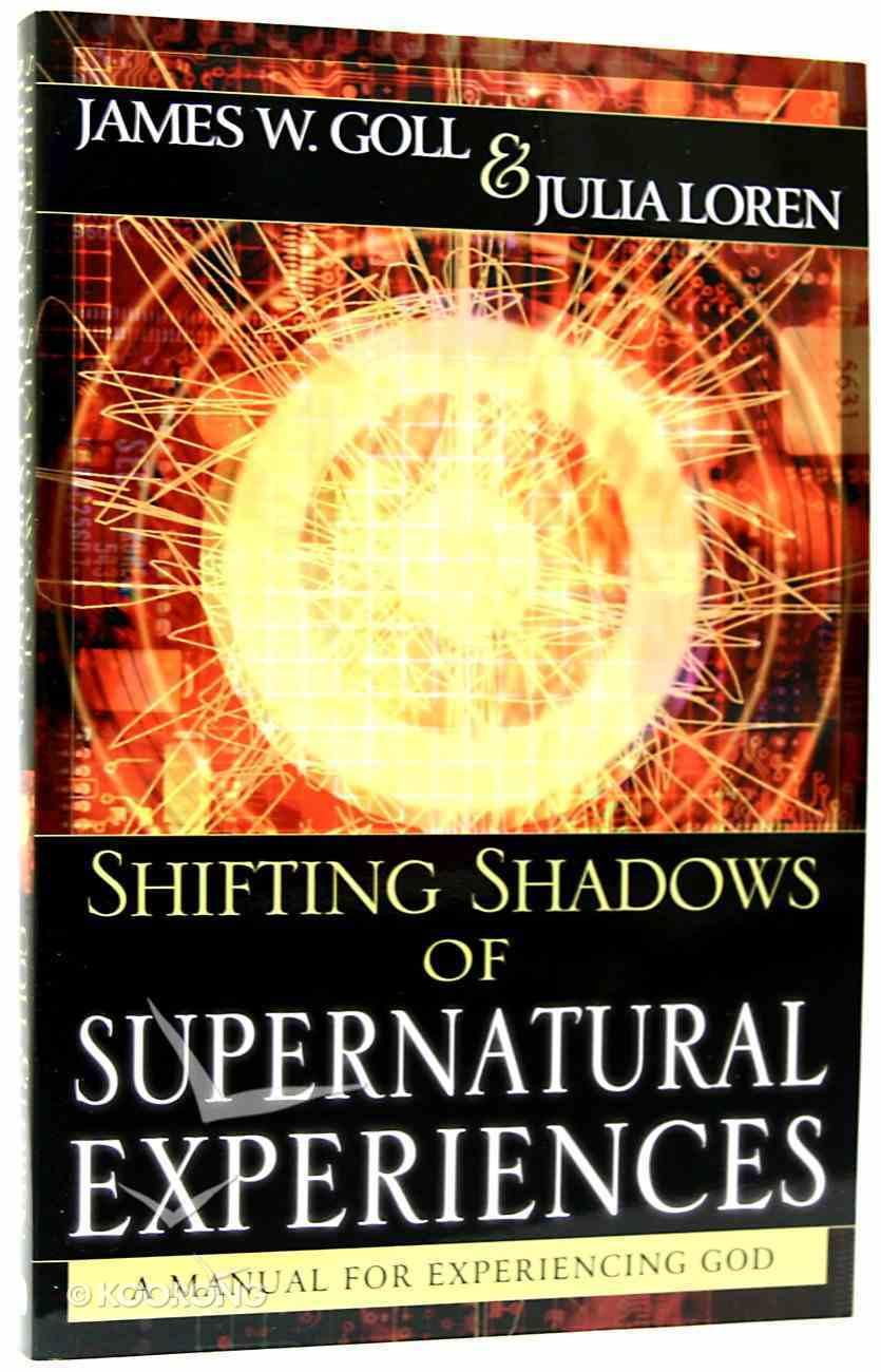 Shifting Shadows of Supernatural Experiences Paperback