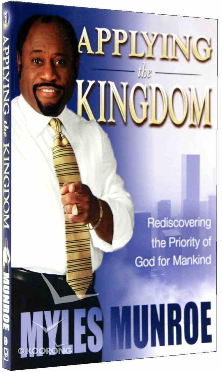 Applying the Kingdom (#03 in Understanding The Kingdom Series) Paperback