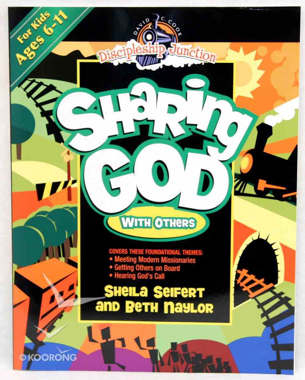 Sharing God With Others (Discipleship Junction Series) Paperback