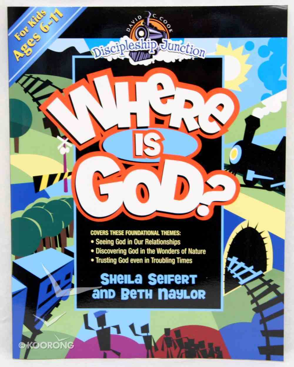 Where is God? (Discipleship Junction Series) Paperback
