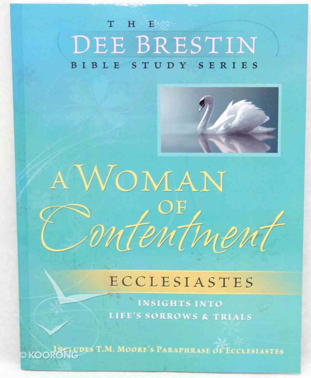 A Woman of Contentment (Dee Brestin Bible Study Series) Paperback
