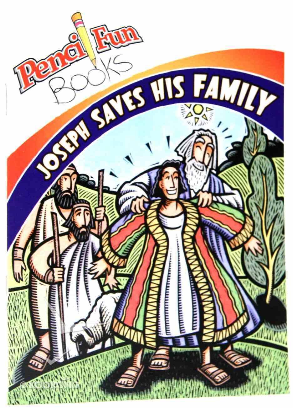 Joseph Saves His Family (Pencil Fun Books Series) Paperback