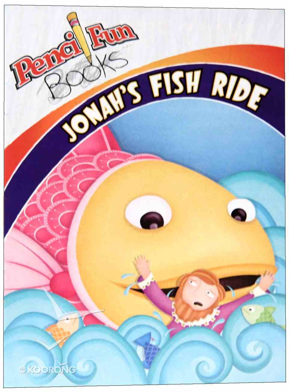 Jonah's Fish Ride (Pencil Fun Books Series) Paperback