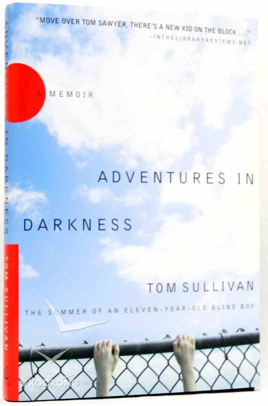 Adventures in Darkness Hardback