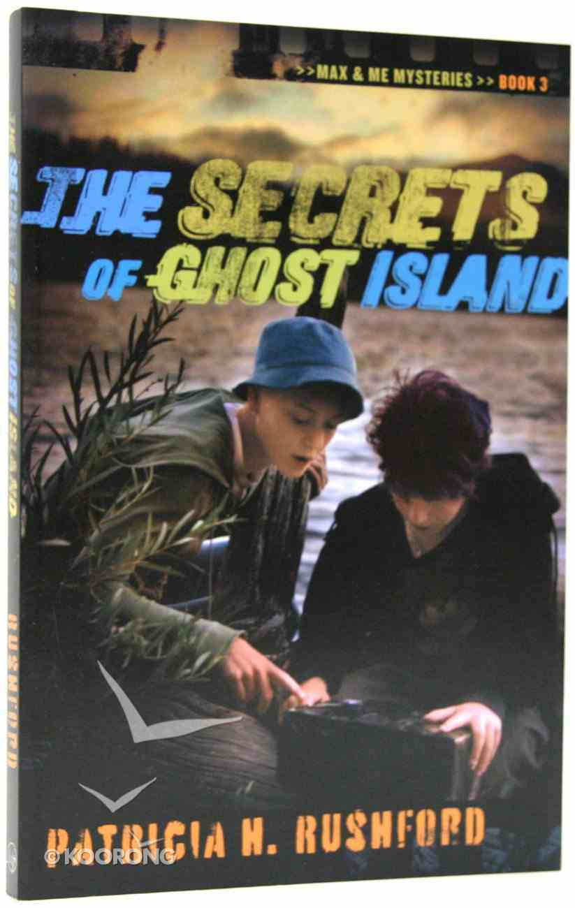 The Secret of Ghost Island (#03 in Max & Me Mysteries Series) Paperback