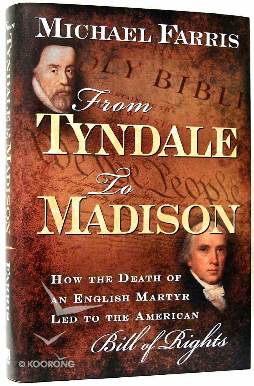From Tyndale to Madison Hardback