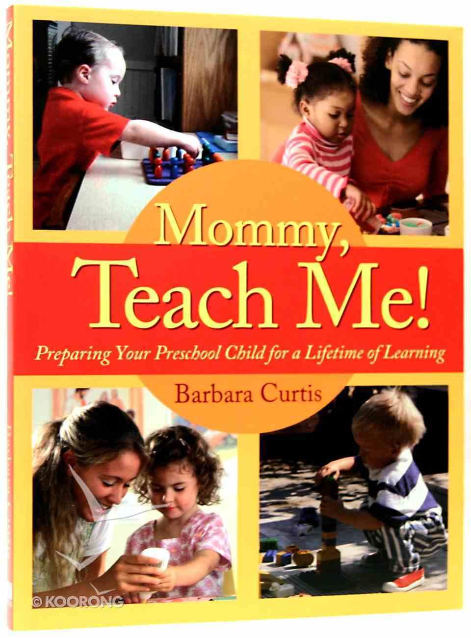 Mommy, Teach Me! Paperback