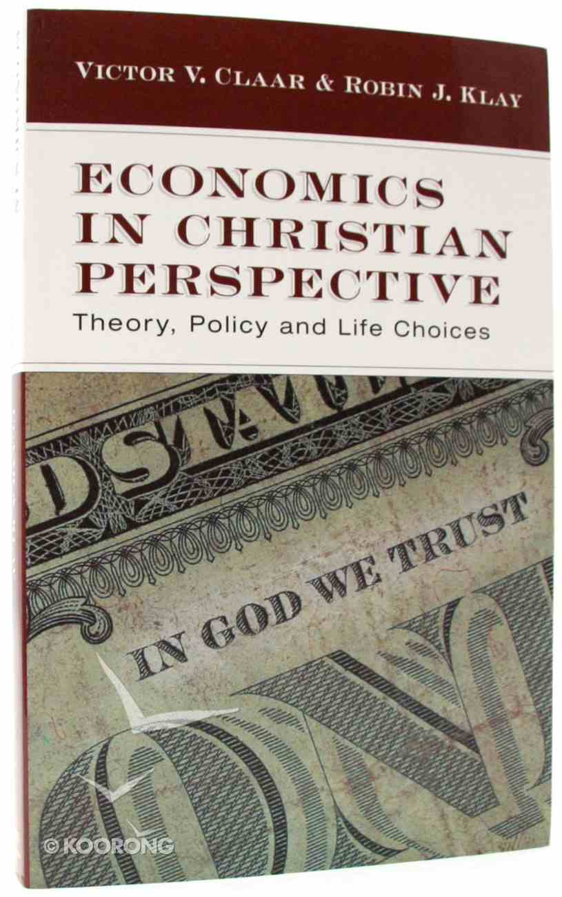 Economics in Christian Perspective Paperback