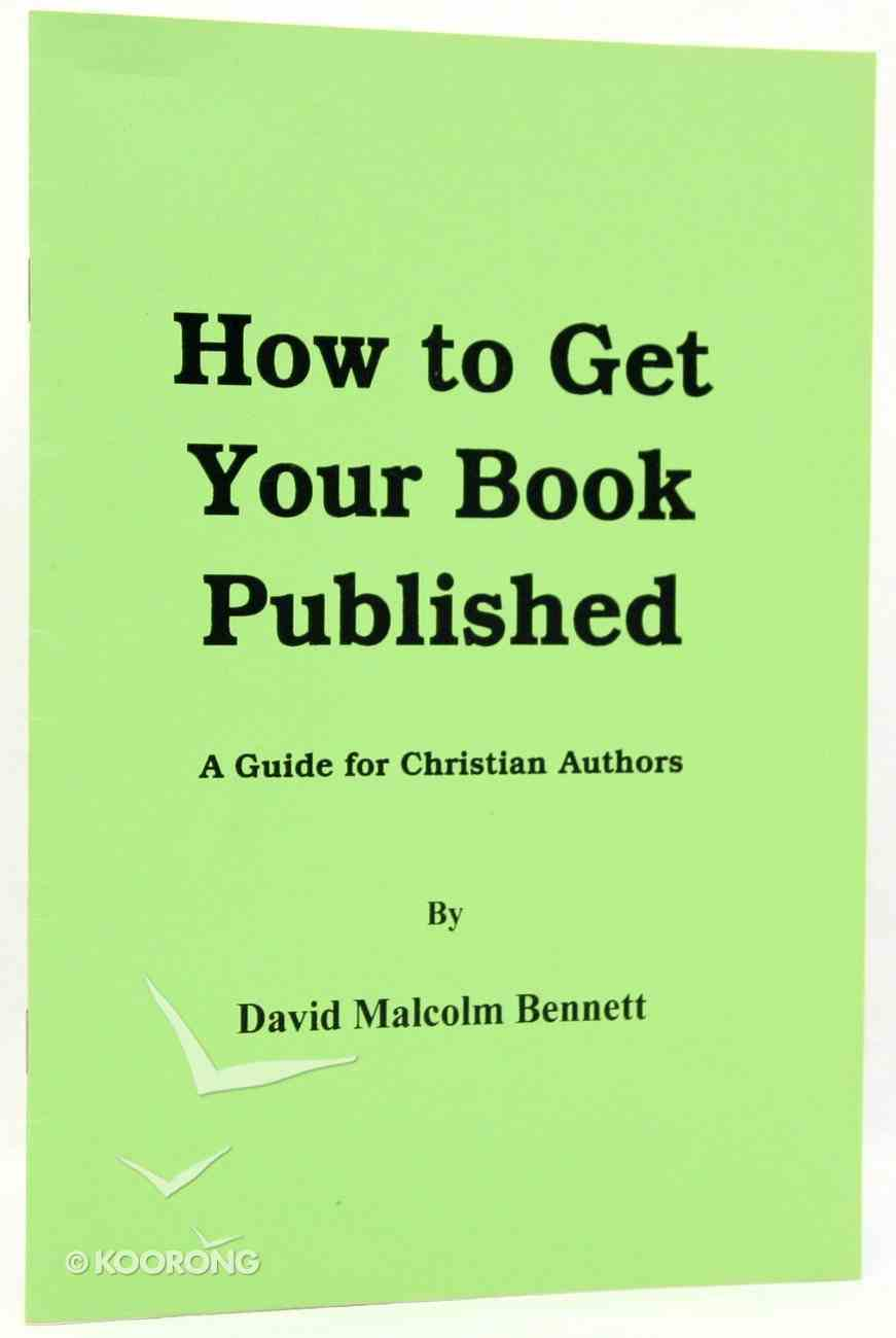 How to Get Your Book Published Booklet