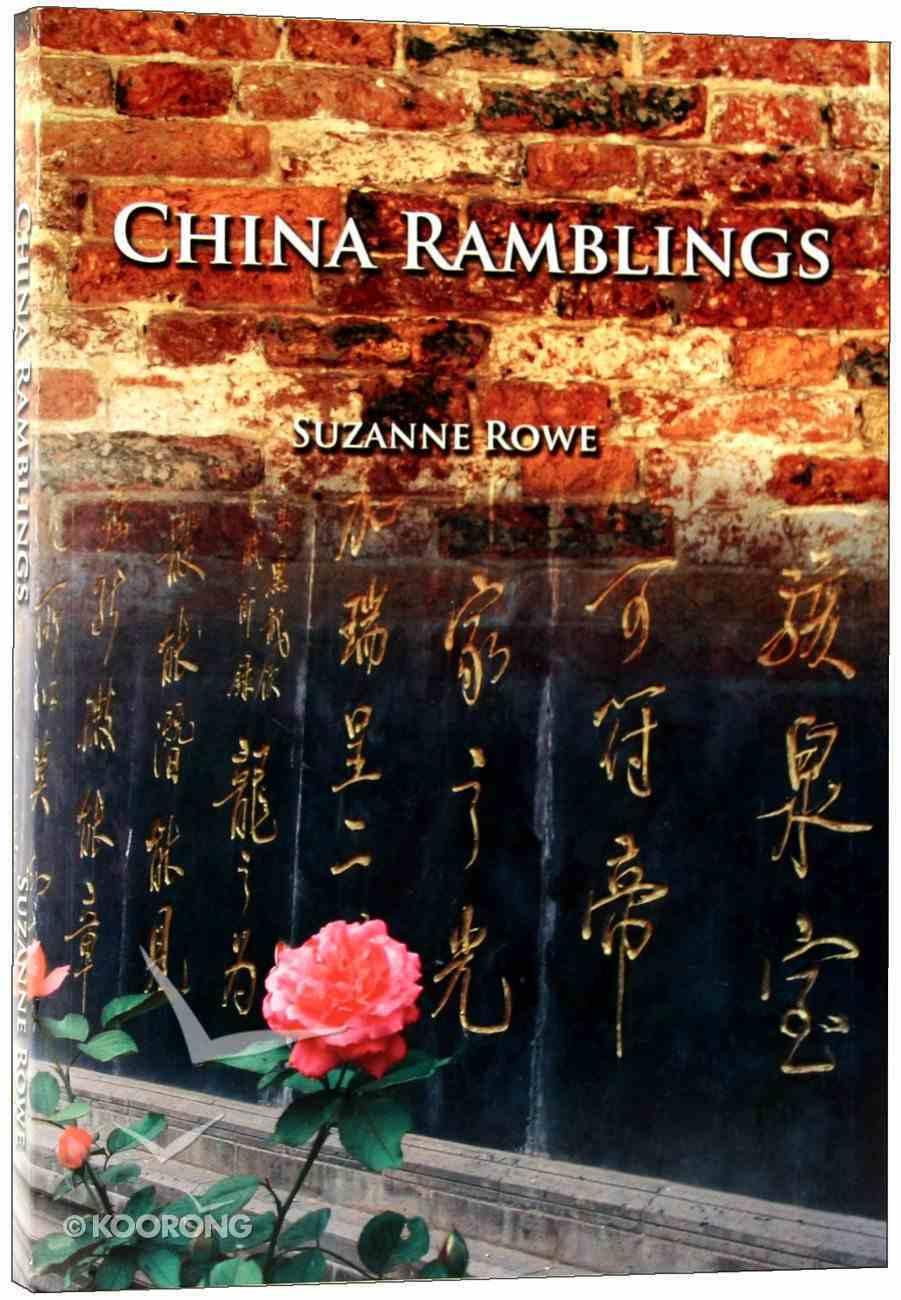 China Ramblings Paperback