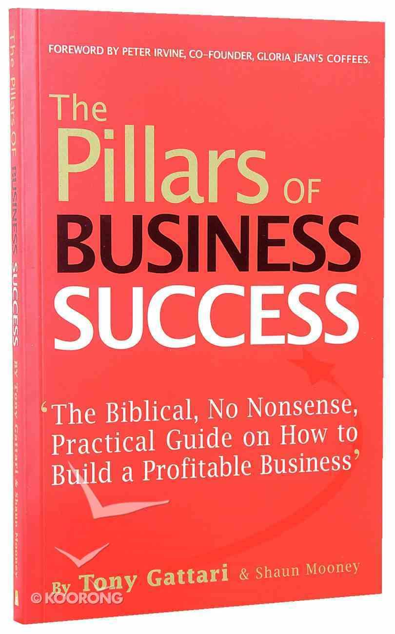 The Pillars of Business Success Paperback