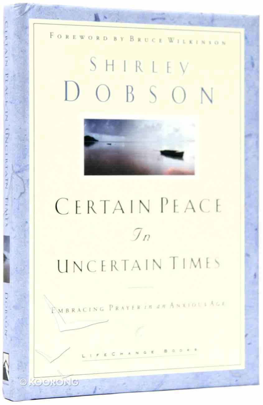 Certain Peace in Uncertain Times Hardback