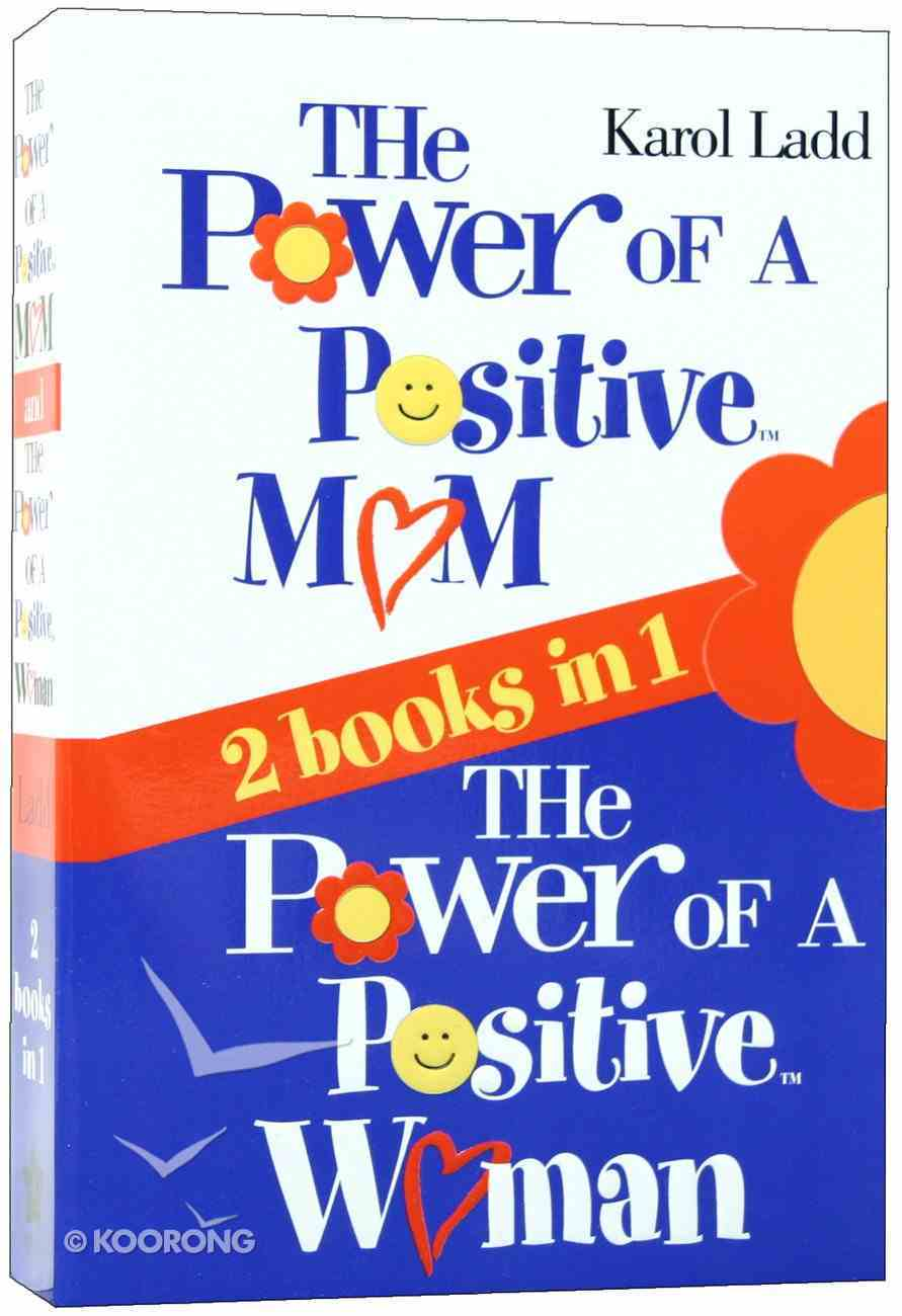 The Power of a Positive Mom & the Power of a Positive Woman Paperback