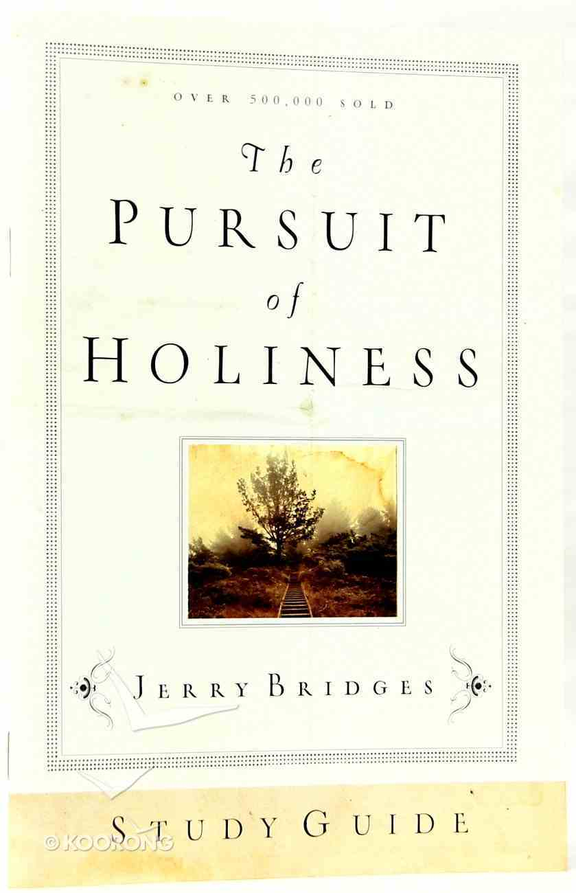The Pursuit of Holiness (Study Guide) Paperback
