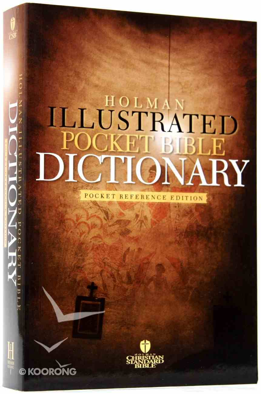 Holman Illustrated Pocket Bible Dictionary Paperback