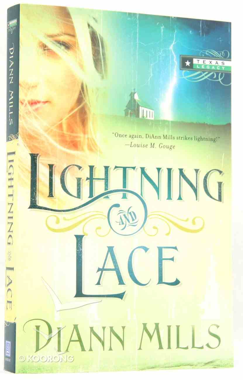 Lightning and Lace (#03 in Texas Legacy Series) Paperback