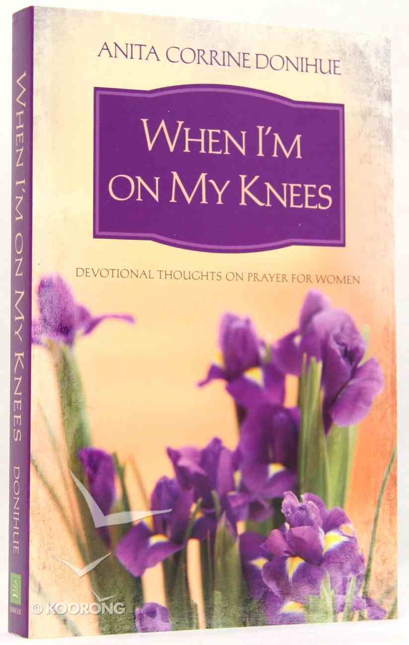 When I'm on My Knees Paperback
