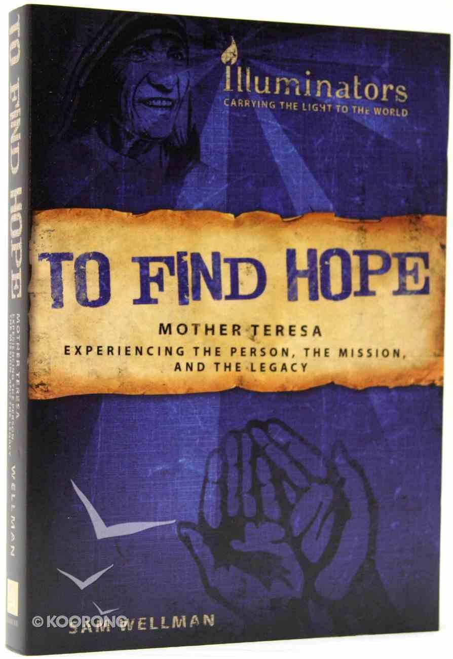 To Find Hope Paperback