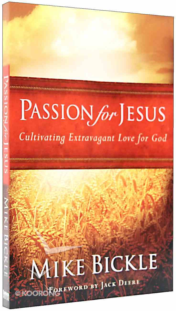 Passion For Jesus Paperback