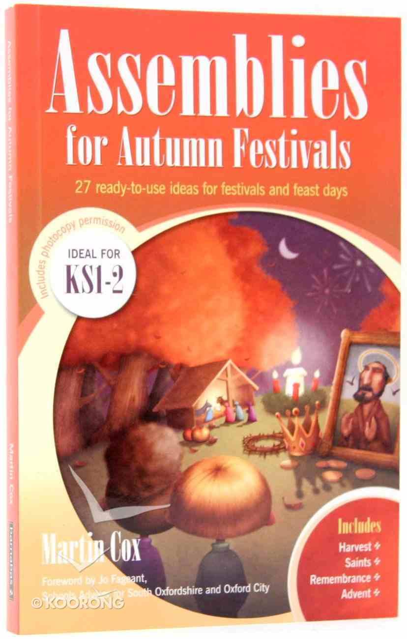 Assemblies For Autumn Festivals Paperback