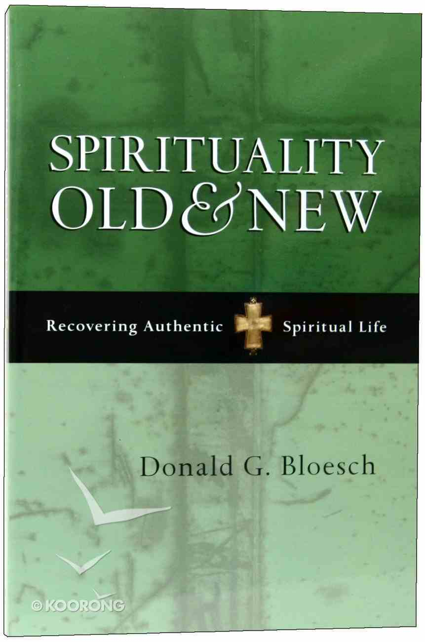 Spirituality Old and New Paperback
