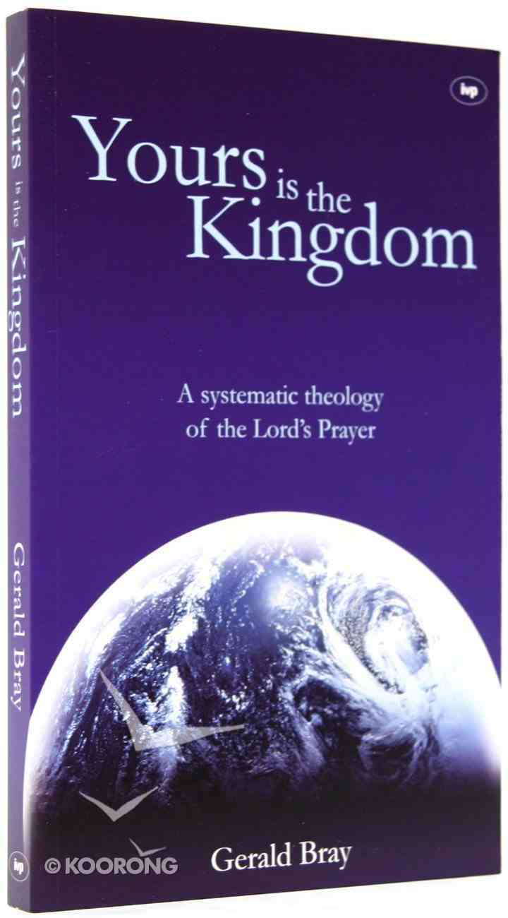 Yours is the Kingdom Paperback