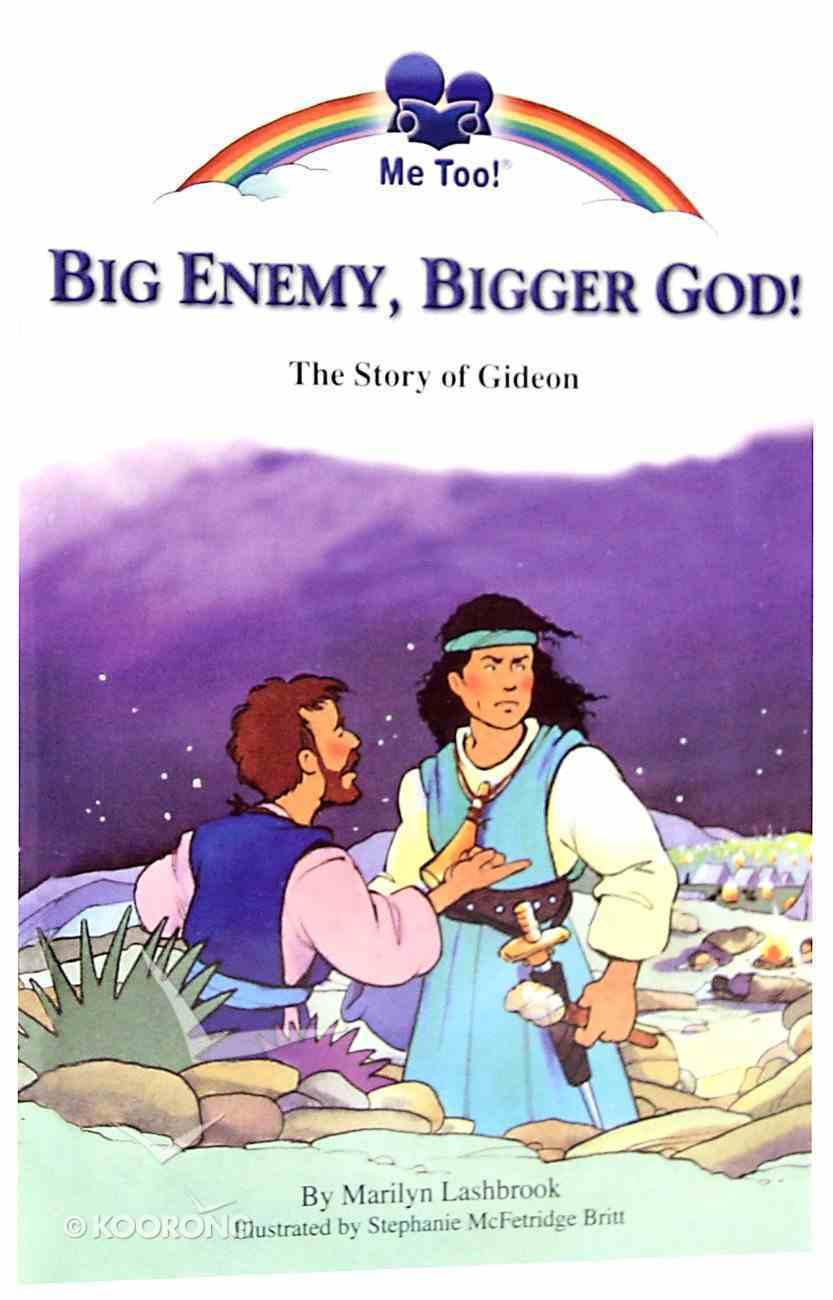 Big Enemy, Bigger God - the Story of Gideon (Me Too! Series) Paperback