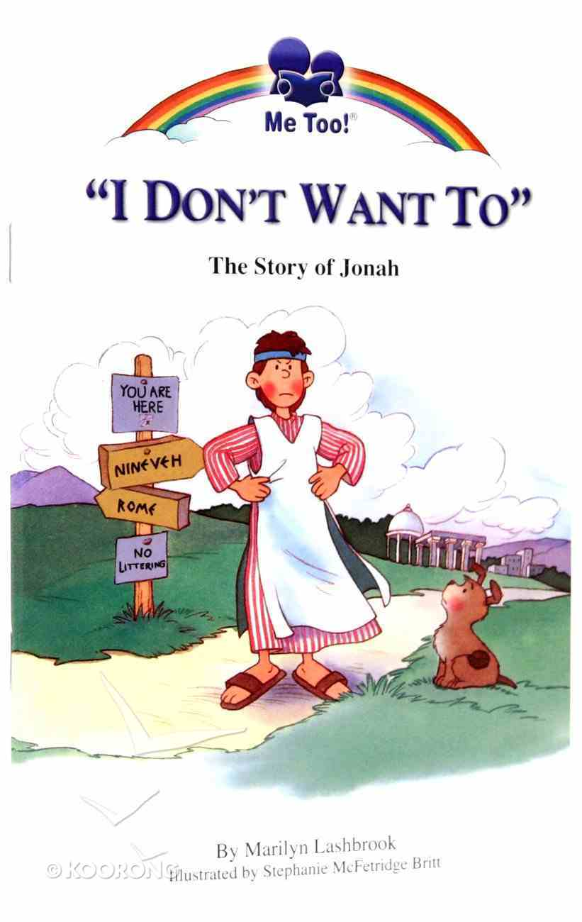 I Don't Want to - the Story of Jonah (Me Too! Series) Paperback